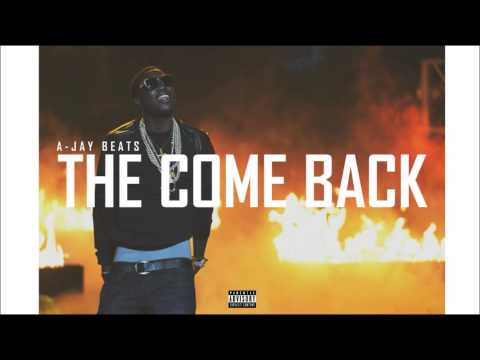 A-JAY BEATS - THE COME BACK | MEEK MILL x BOBBY SHMURDA  TYPE BEAT  *2015 ANTHEM*