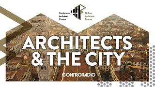 Architects and the City del 23 settembre 2021