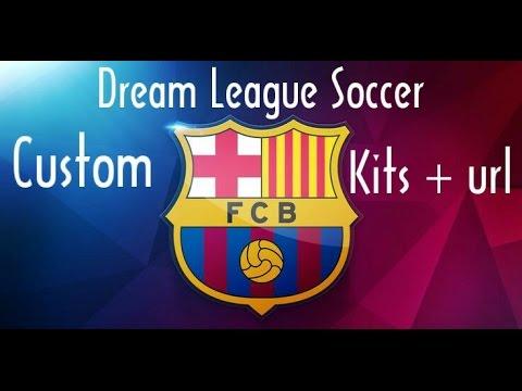 custom kits barcelona url dream league soccer 16 android