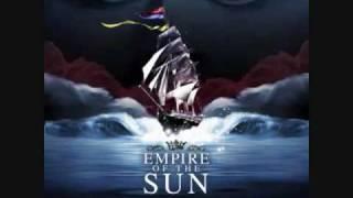 Empire Of The Sun - Half Mast (Slight Return)