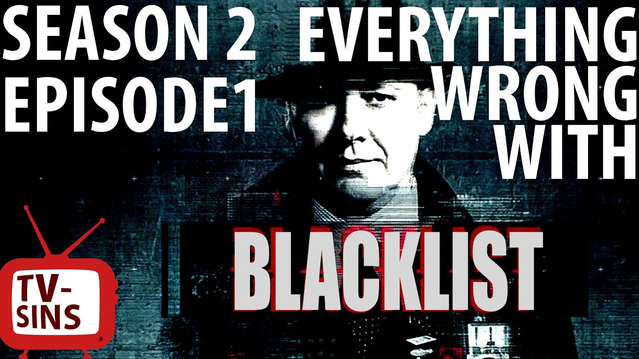 Download Everything Wrong With The Blacklist: Season 2, Episode 1 In 8 Minutes Or Less