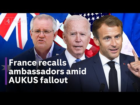 AUKUS: France recalls ambassadors in Australia and US amid submarine pact row