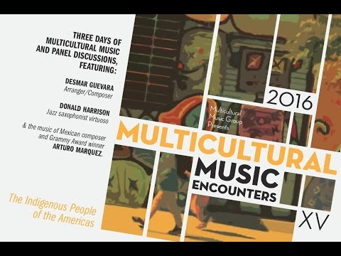 Multicultural Music Encounters XV - June 18th, 2016 / Lovinger Theater, Lehman College