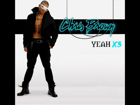 Yeahx3 - Chris Brown Lyrics