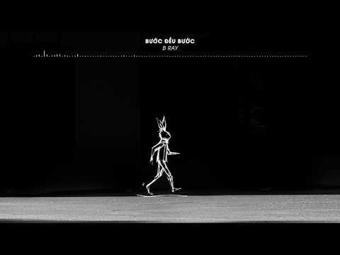 [Lyric Video] Bước đều Bước - B Ray