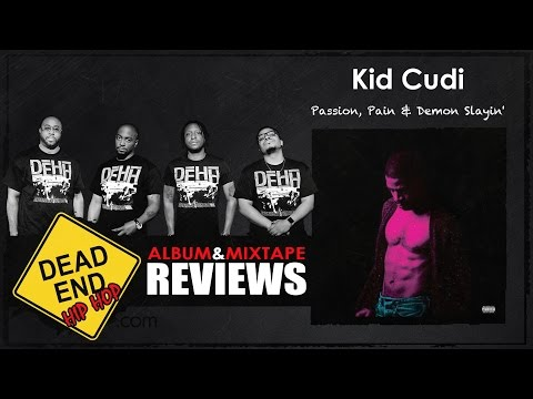 Kid Cudi - Passion, Pain & Demon Slayin' Album Review | DEHH