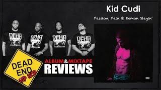 Kid Cudi - Passion, Pain & Demon Slayin