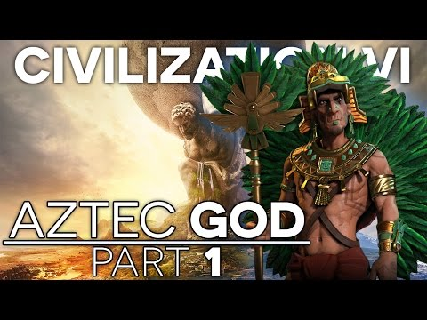 CIVILIZATION VI - Let's Play Aztec Gameplay -  Part 1 - New World!