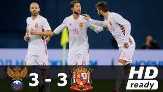 Rusia vs España 3-3 RESUMEN Y GOLES Amistoso Internacional 14/11/2017