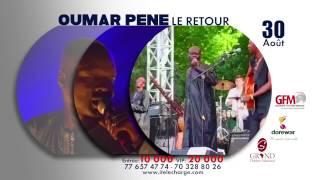 Bande annonce Oumar Péne concert 30 Aout
