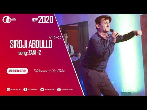 Сирочи Абдулло - Зани дуюум 2020/Siroji Abdullo - Zani Duyum 2020