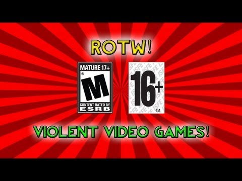 Violent Video Games and The Media! - (ROTW #3)