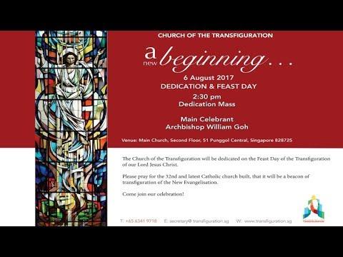 Church of the Transfiguration - Dedication Mass