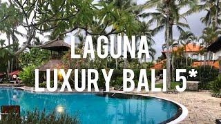 Laguna luxury Bali 5 обзор отеля