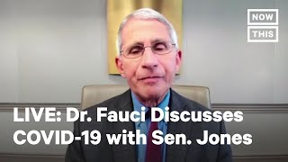 Dr. Anthony Fauci Discusses COVID-19 with Sen. Doug Jones | LIVE | NowThis