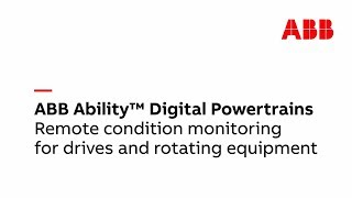 Video: ABB Ability™  Digital  Powertrains