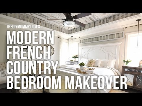 MODERN FRENCH COUNTRY FARMHOUSE Master Bedroom Makeover Week 6 // One Room Challenge