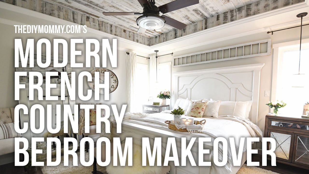 YouTube & MODERN FRENCH COUNTRY FARMHOUSE Master Bedroom Makeover Week 6 // One Room Challenge