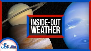 The Planets with Inside-Out Weather