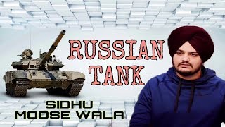 ( Russian Tank ) Sidhu Moose wala new Punjabi song