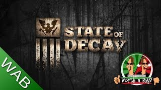 State Of Decay Review (PC) - Worth A buy?