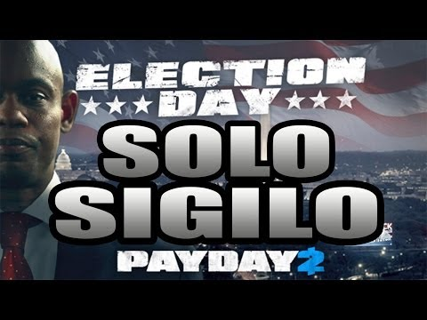 PAYDAY 2 : ELECTION DAY - SOLO STEALTH - DEATH WISH - GUIA/GUIDE - GAMEPLAY