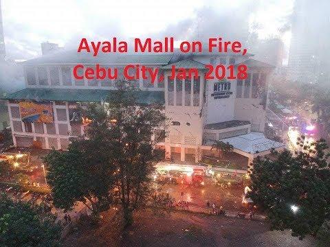 Ayala Mall on Fire, Cebu City 2018