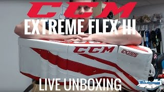 CCM Extreme Flex III Goalie Pads! Leg Pads, Glove, & Blocker LIVE Unboxing!