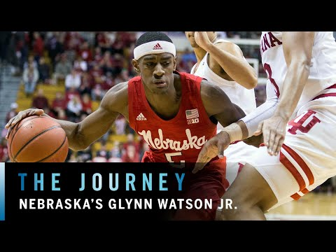 On the Court with Glynn Watson Jr | Nebraska |Big Ten Basketball | The Journey