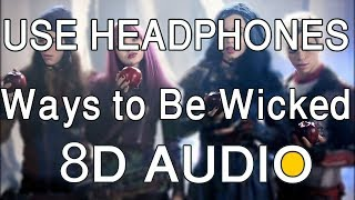 Descendants 2 Ways to Be Wicked 8D AUDIO.mp3