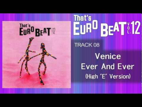 Venice - Ever And Ever (High E) That's EURO BEAT 12-08