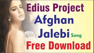 Afghan Jalebi Edius project free download
