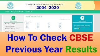 How To Check CBSE Previous Year Results | Check CBSE Class X and Xii Old Year Result