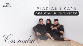 Download Cassandra - Biar Aku Saja | Official Music Video