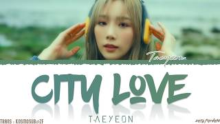 Taeyeon - City Love