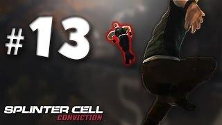 Splinter Cell Conviction Part 13 - Chasing Galliards Killer - Gameplay Walkthrough PC