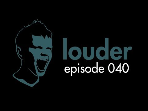 the prophet - louder episode 040