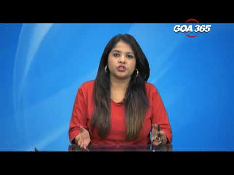 GOA365 7 March 2018 ENGLISH NEWS BULLETIN