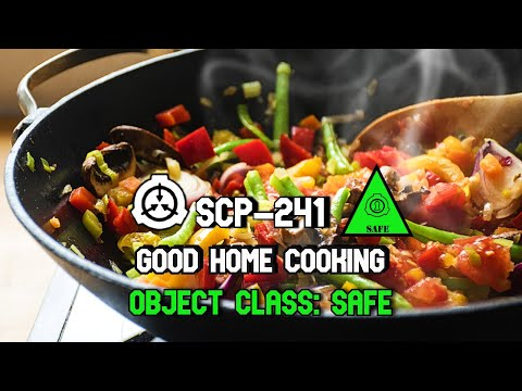 SCP-241 Good Home Cooking | Object Class Safe | book scp | Food SCP | Biohazard SCP