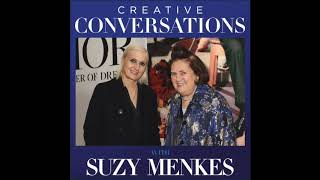 Creative Conversations with Suzy Menkes Podcast - Ep 1. MARIA GRAZIA CHIURI, Christian Dior