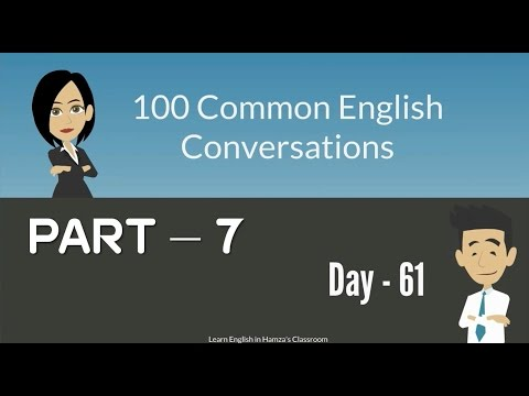 100 Common English Conversations - (PART - 07) -  Day  61 - 70