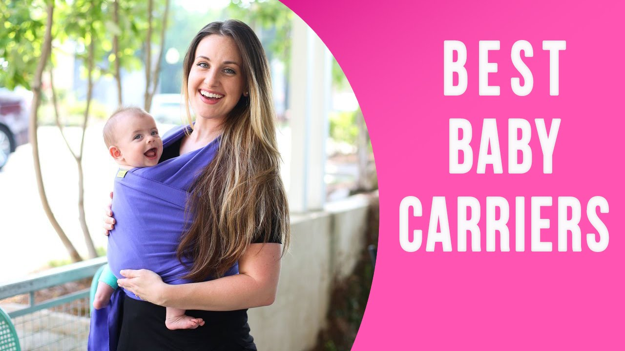7 Best Baby Carrier For Newborn And Growing Babies How To Use Them