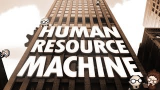 Human Resource Machine - A Livestream of Joy and Confusion