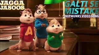Alvin And The Chipmunks –  Galti Se Mistake (Jagga Jasoos)