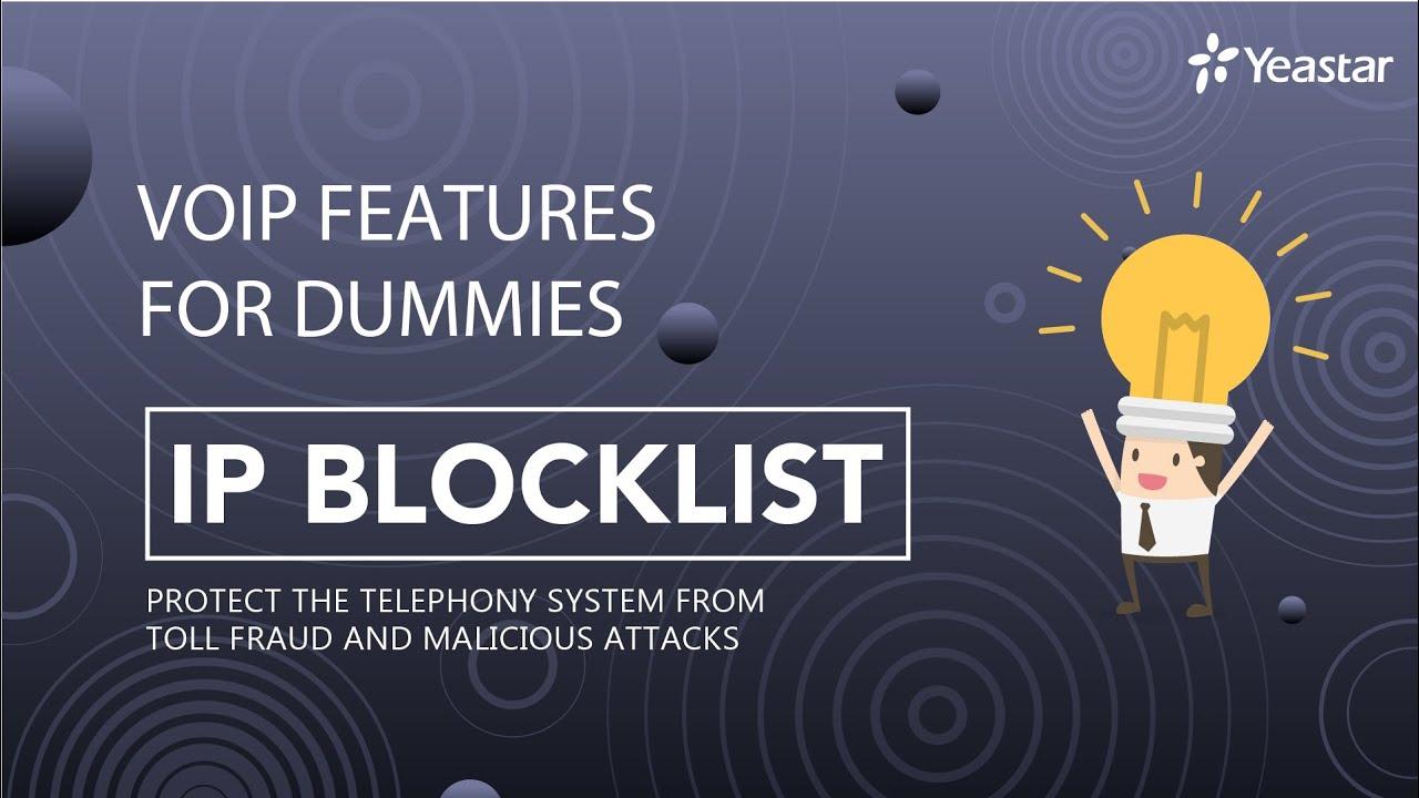 VoIP Features for Dummies - IP Blacklist on PBX (2019)