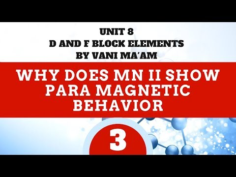 Why does Mn II show para magnetic behavior |part 3| Unit-8 | cbse | class 12