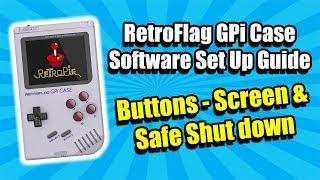 RetroFlag GPi Case Software Set Up Guide - Safe Shutdown - Screen & Buttons