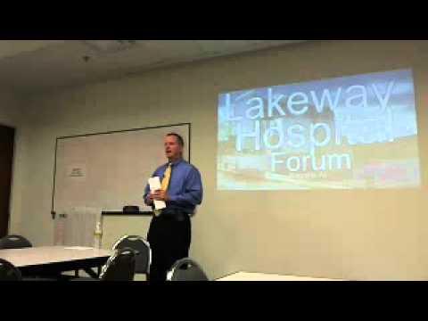 Lakeway Regional Medical Center Forum David Kreye - Opening Day of Hospital