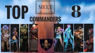 Ark of War - Melts Top 8 commanders