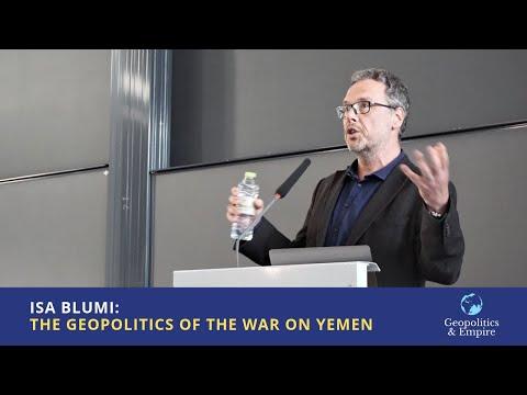 Isa Blumi: The Geopolitics of the War on Yemen